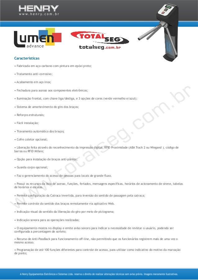 Características • Fabricada em aço-carbono com pintura em epóxi preto; • Tratamento anti-corrosivo; • Acabamento em aço in...