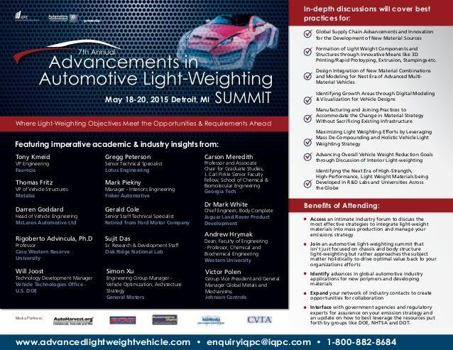 www.advancedlightweightvehicle.com • enquiryiqpc@iqpc.com • 1-800-882-8684 presents: - May 18-20, 2015 Detroit, MI Where L...