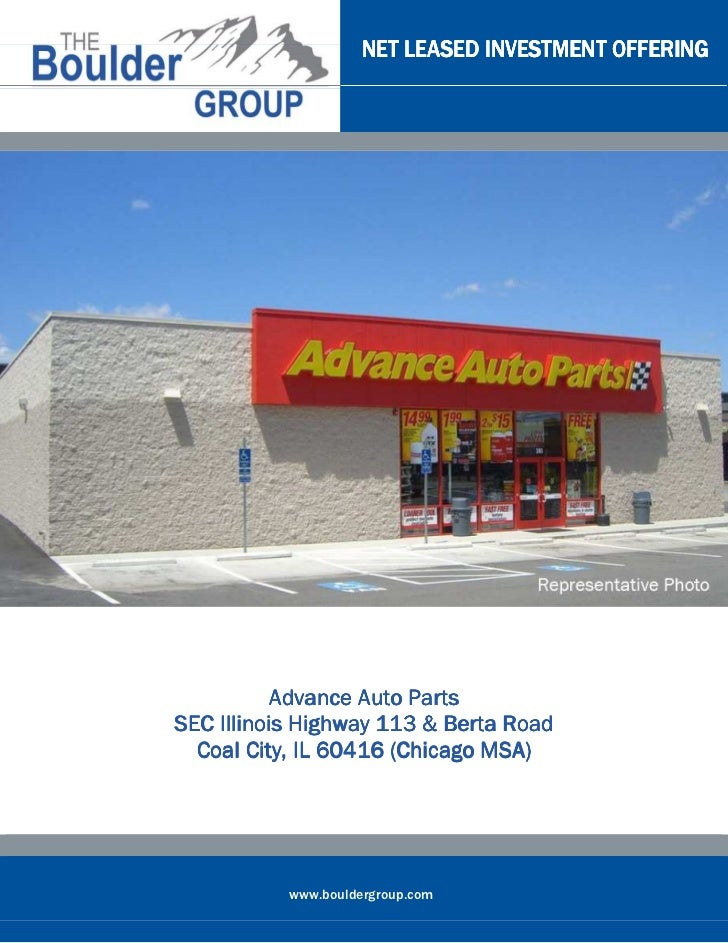 NET LEASED INVESTMENT OFFERING           Advance Auto PartsSEC Illinois Highway 113 & Berta Road  Coal City, IL 60416 (Chi...