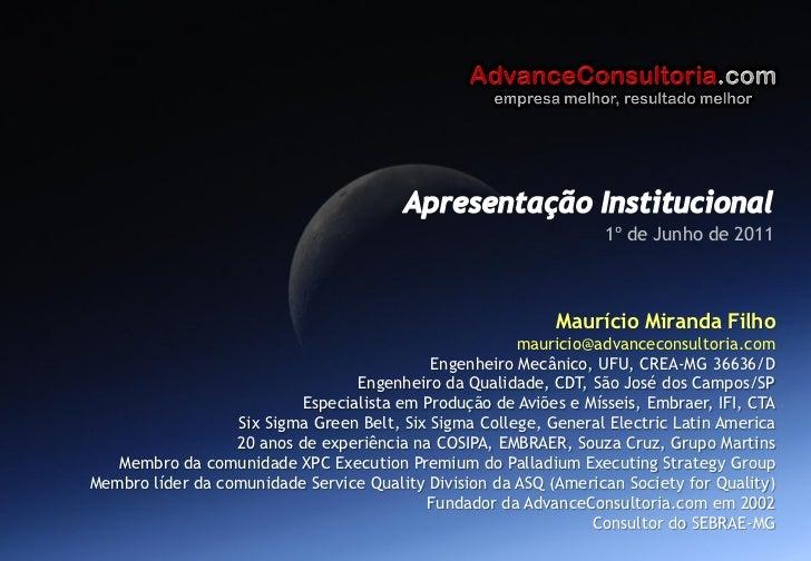 1º de Junho de 2011                                                                       Maurício Miranda Filho          ...