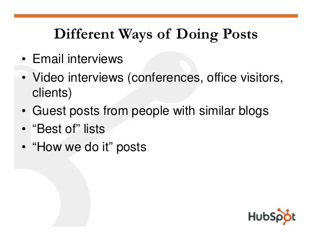 Different Ways of Doing Posts • Email interviews Video inter ie s (conferences office isitors• Video interviews (conferenc...