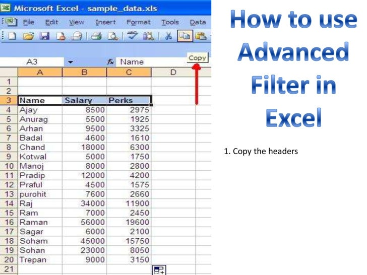 How to use Advanced Filter in Excel<br />1. Copy the headers<br />
