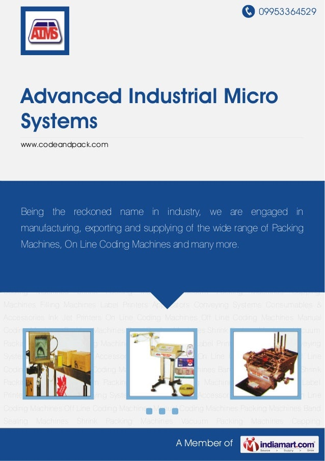 09953364529    Advanced Industrial Micro    Systems    www.codeandpack.comInk Jet Printers On Line Coding Machines Off Lin...