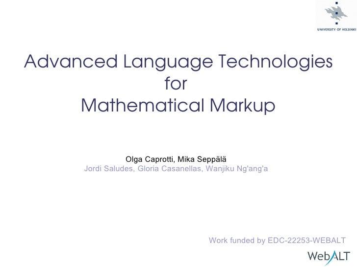 Olga Caprotti, Mika Seppälä Jordi Saludes, Gloria Casanellas, Wanjiku Ng'ang'a Work funded by EDC-22253-WEBALT Advanced La...