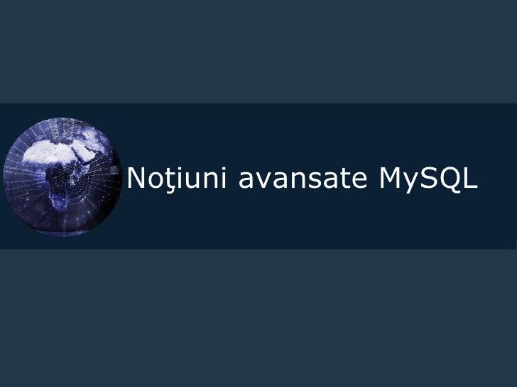 Noţiuni avansate MySQL