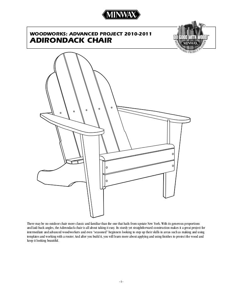WOODWORKS: aDvanceD pROject 2010-2011  aDiROnDacK chaiRThere may be no outdoor chair more classic and familiar than the on...