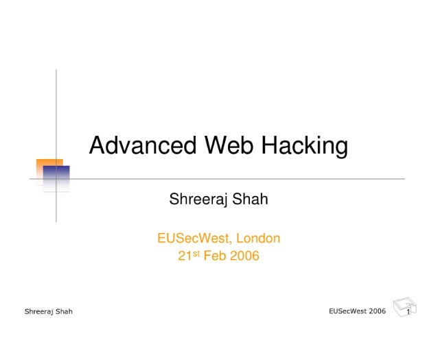 Advanced Web Hacking (EUSecWest 06)