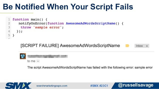 Advanced AdWords Scripts: Harder, Better, Faster, Stronger By Russell…