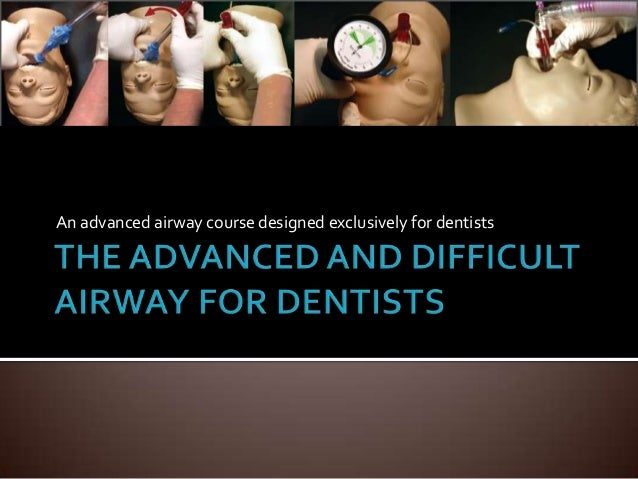 An advanced airway course designed exclusively for dentists