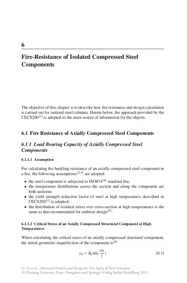6Fire-Resistance of Isolated Compressed SteelComponentsThe objective of this chapter is to describe how fire resistance and...