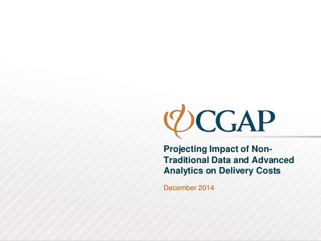 Projecting Impact of Non- Traditional Data and Advanced Analytics on Delivery Costs December 2014