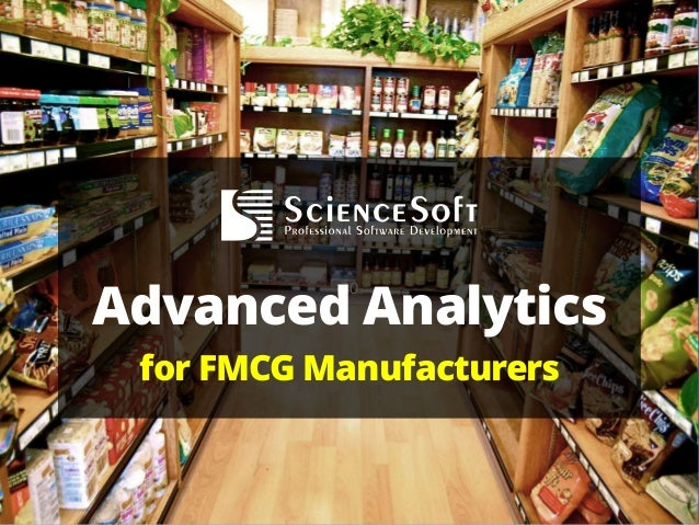 30 Advanced Analytics for FMCG Manufacturers