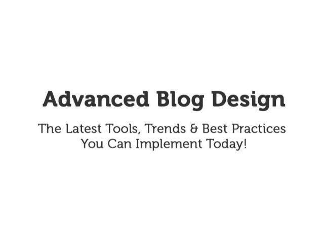 Advanced Blog Design - New Media Expo 2013 (#nmx)
