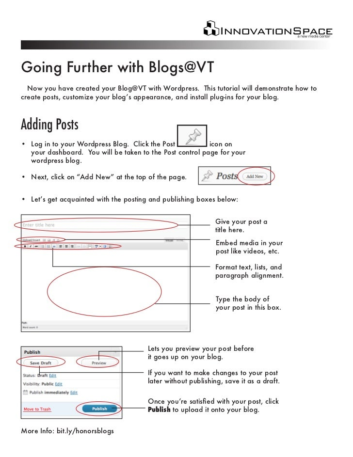 Going Further with Blogs@VT  Now you have created your Blog@VT with Wordpress. This tutorial will demonstrate how tocreate...
