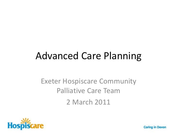 Advanced care planning   Hospiscare