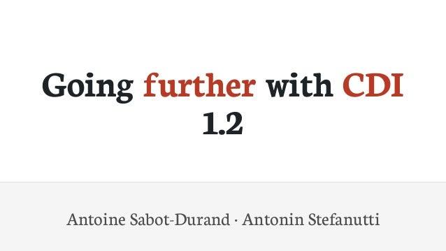 GoingfurtherwithCDI 1.2 AntoineSabot-Durand·AntoninStefanutti