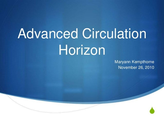 S Advanced Circulation Horizon Maryann Kempthorne November 26, 2010