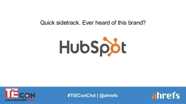 #TiEConChd   @ahrefs Quick sidetrack. Ever heard of this brand?