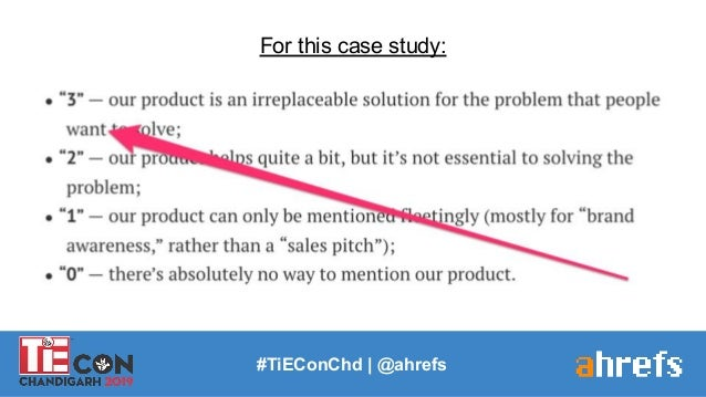 #TiEConChd   @ahrefs For this case study: