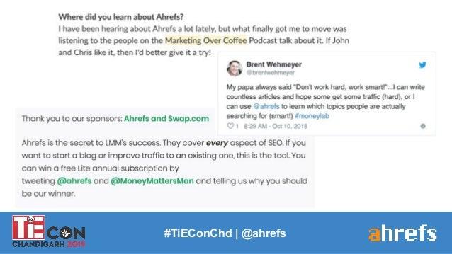 #TiEConChd   @ahrefs