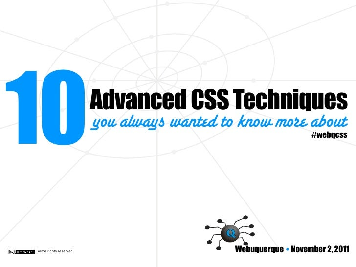 10                     Advanced CSS Techniques                       you always wanted to know more about                 ...