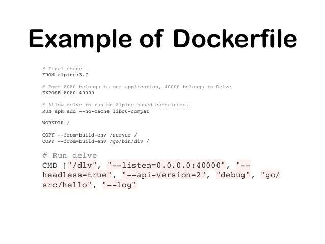 Configure Delve $HOME/.dlv/config.yml Or (dlv) config -list