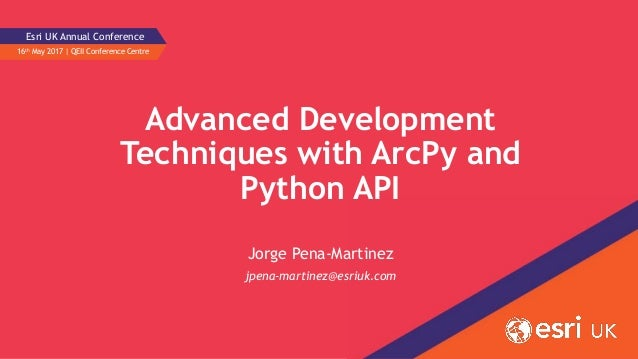 Advanced Development Techniques with ArcPy and Python API