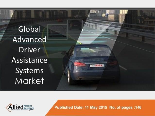 global advanced driver assistance systems adas market component an. Black Bedroom Furniture Sets. Home Design Ideas