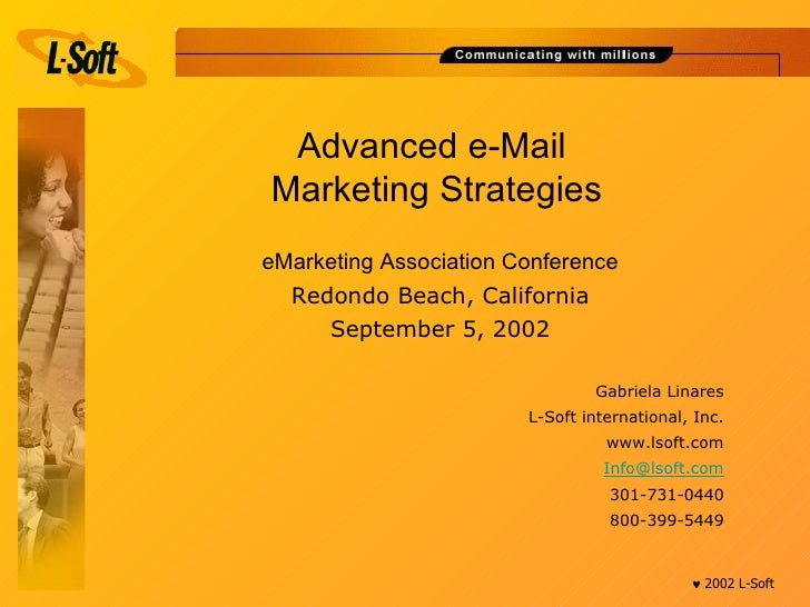Advanced e-Mail  Marketing Strategies <ul><li>eMarketing Association Conference </li></ul><ul><li>Redondo Beach, Californi...