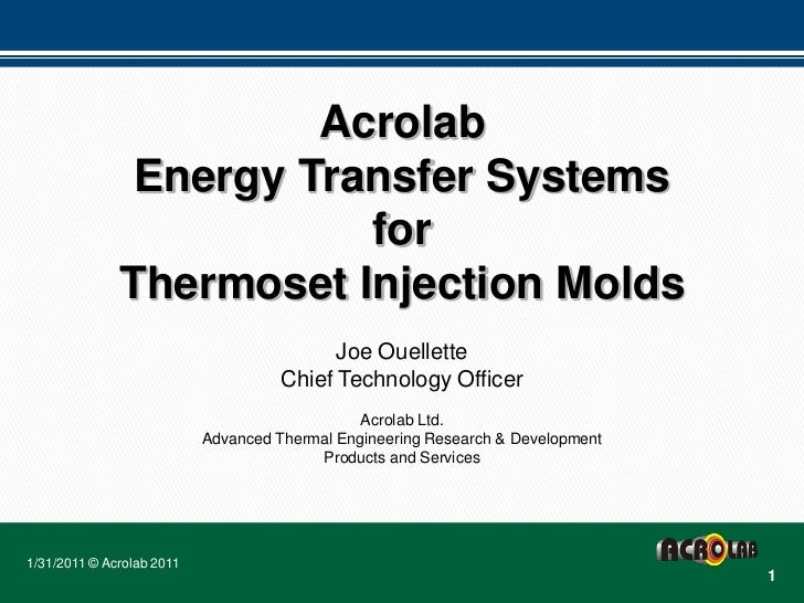 Acrolab               Energy Transfer Systems                         for              Thermoset Injection Molds          ...