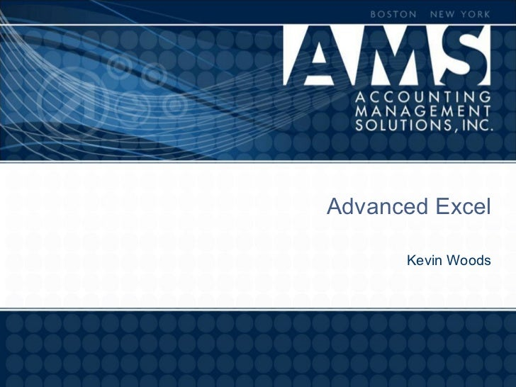 Advanced Excel      Kevin Woods
