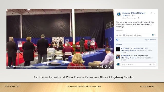 Campaign Launch and Press Event – Delaware Office of Highway Safety #DTCCSMC2017 LFlowers@FlowersMediaMatters.com @LisaLFl...