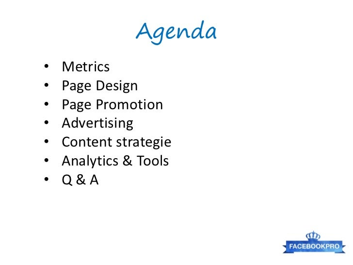 Agenda•   Metrics•   Page Design•   Page Promotion•   Advertising•   Content strategie•   Analytics & Tools•   Q&A