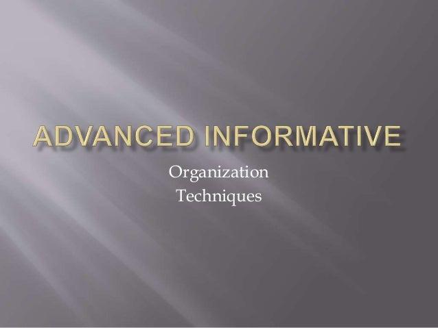 Organization Techniques