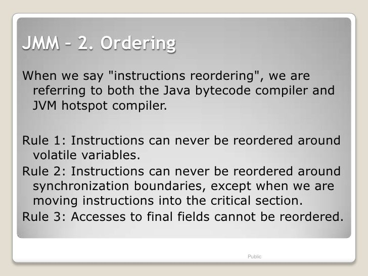 """JMM – 2. OrderingWhen we say """"instructions reordering"""", we are referring to both the Java bytecode compiler and JVM hotspo..."""