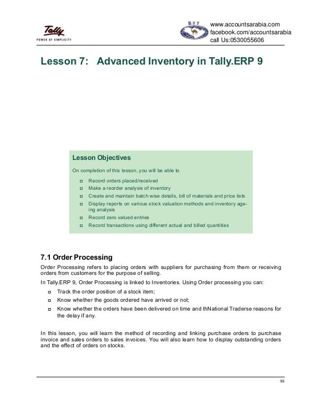 93Lesson 7: Advanced Inventory in Tally.ERP 97.1 Order ProcessingOrder Processing refers to placing orders with suppliers ...