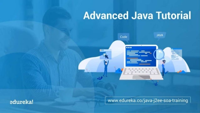 Advance Java Tutorial | J2EE, Java Servlets, JSP, JDBC