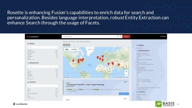 15 Rosette is enhancing Fusion's capabilities to enrich data for search and personalization. Besides language interpretati...