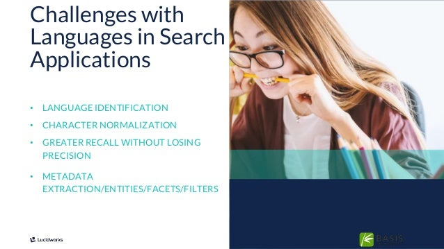 5 • LANGUAGE IDENTIFICATION • CHARACTER NORMALIZATION • GREATER RECALL WITHOUT LOSING PRECISION • METADATA EXTRACTION/ENTI...