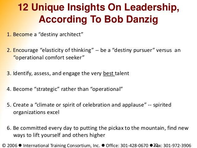 © 2006  International Training Consortium, Inc.  Office: 301-428-0670  Fax: 301-972-390622 12 Unique Insights On Leader...