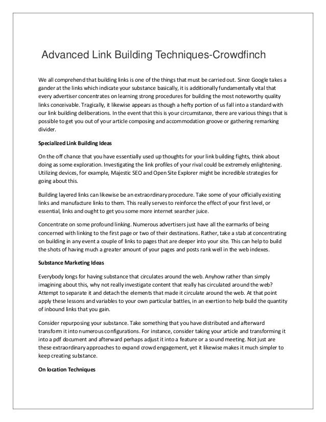 Advanced Link Building Techniques-Crowdfinch We all comprehend that building links is one of the things that must be carri...