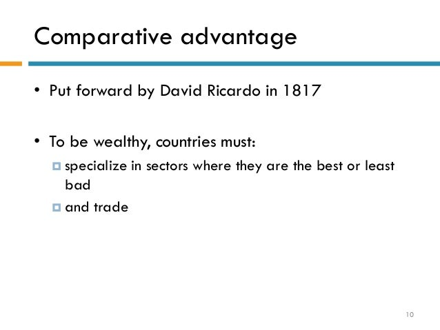 david ricardo comparative advantage essays David ricardo and comparative advantage, an example of the benefits of specialization and trade.