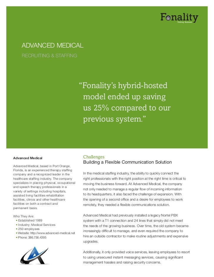 """ADVANCED MEDICAL      RECRUITING & STAFFING                                                """"Fonality's hybrid-hosted      ..."""