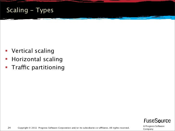 Scaling - Types Vertical scaling Horizontal scaling Traffic partitioning                                               ...