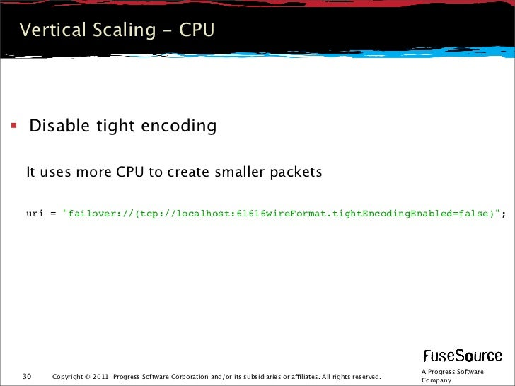 """Vertical Scaling - CPU Disable tight encoding It uses more CPU to create smaller packets uri = """"failover://(tcp://localho..."""