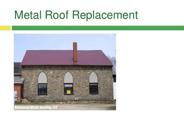 Metal Roof Repairs; 3.
