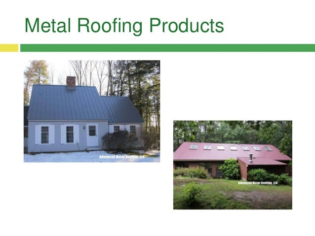 Metal Roof Replacement; 4.
