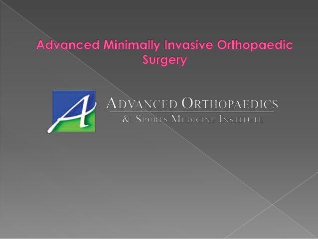 Advanced Minimally Invasive Orthopaedic Surgery