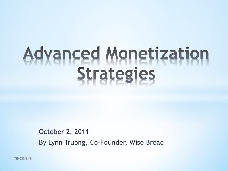 October 2, 2011           By Lynn Truong, Co-Founder, Wise BreadFINCON11