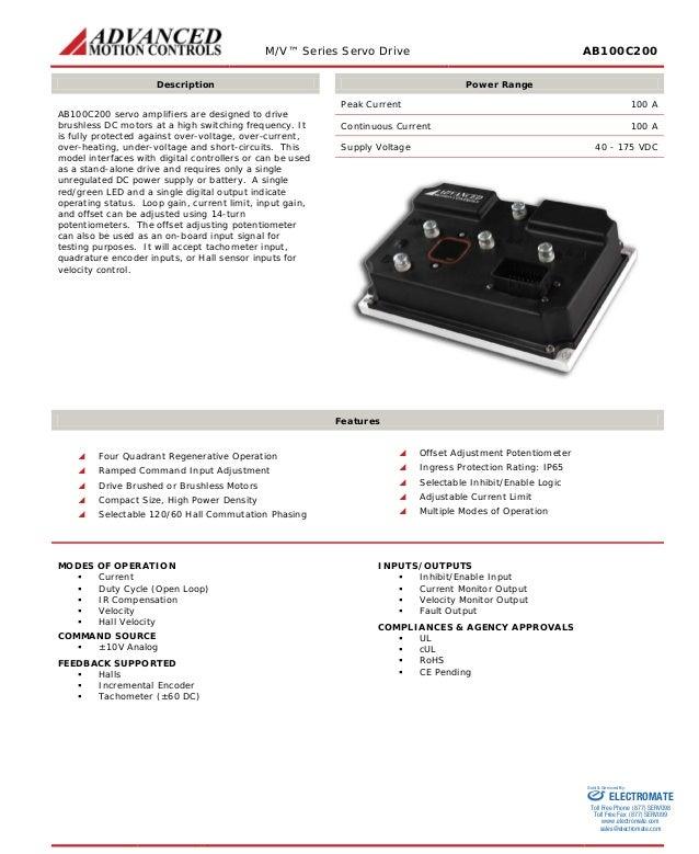M/V™ Series Servo Drive AB100C200  Description  Power Range  AB100C200 servo amplifiers are designed to drive brushless DC...